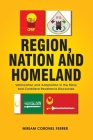 Region, Nation and Homeland: Valorization and Adaptation in the Moro and Cordillera Resistance Discourses Cover Image