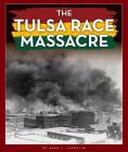 The Tulsa Race Massacre Cover Image