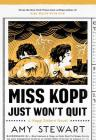 Miss Kopp Just Won't Quit (Kopp Sisters Novel) Cover Image