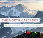 The North Cascades: Finding Beauty and Renewal in the Wild Nearby Cover Image