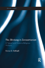 The Sih-Rozag in Zoroastrianism: A Textual and Historico-Religious Analysis (Iranian Studies) Cover Image