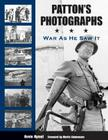 Patton's Photographs: War as He Saw It Cover Image