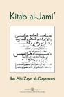 Kitab al-Jami': Ibn Abi Zayd al-Qayrawani - Arabic English edition Cover Image