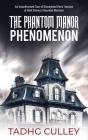 The Phantom Manor Phenomenon: An Unauthorised Tour of Disneyland Paris' Version of Walt Disney's Haunted Mansion Cover Image