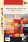LA JUSTICE CONSTITUTIONNELLE EN DROIT COMPRÉ. Text pour une série de conférences, Aix-en-Provence 1992 Cover Image