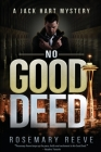 No Good Deed: A Jack Hart Mystery Cover Image
