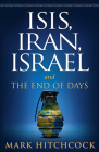 Isis, Iran, Israel: And the End of Days Cover Image