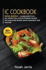 IC Cookbook: MEGA BUNDLE - 2 Manuscripts in 1 - 80+ Interstitial Cystitis - friendly recipes including side dishes, salad, pancakes Cover Image