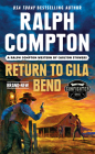 Ralph Compton Return to Gila Bend (The Gunfighter Series) Cover Image