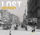 Lost Detroit Cover Image