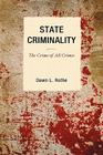 State Criminality: The Crime of All Crimes (Issues in Crime and Justice) Cover Image