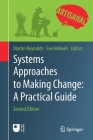 Systems Approaches to Making Change: A Practical Guide Cover Image