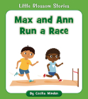 Max and Ann Run a Race (Little Blossom Stories) Cover Image