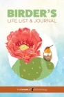 Birder's Life List & Journal Cover Image