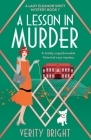 A Lesson in Murder: A totally unputdownable historical cozy mystery Cover Image