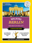 National Geographic Walking Berlin: The Best of the City (National Geographic Walking Guide) Cover Image
