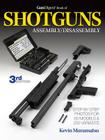 The Gun Digest Book of Shotguns Assembly/Disassembly Cover Image