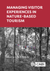 Managing Visitor Experiences in Nature-Based Tourism Cover Image