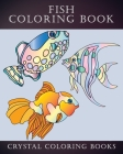 Fish Coloring Book: 40 Page Easy Line Drawn Fish Coloring Book For Kids, Or Anyone That Loves Simple Designs. A Great Gift For Senior Citi (Easy... #1) Cover Image