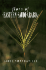 Flora Of Eastern Saudi Arabia (Monographs from the African Studies Center #1) Cover Image
