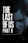 The Last of Us Part 2: Ranking Guide Book And A Lot More!: The Last of Us Part 2 Guide Book Cover Image