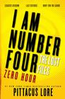 I Am Number Four: The Lost Files: Zero Hour (Lorien Legacies: The Lost Files) Cover Image