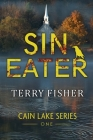Cain Lake 1: Sin-Eater Cover Image