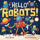 Hello Robots! (A Hello Book) Cover Image