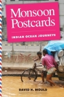 Monsoon Postcards: Indian Ocean Journeys Cover Image