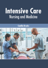 Intensive Care: Nursing and Medicine Cover Image