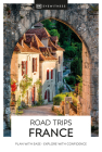 DK Eyewitness Road Trips France (Travel Guide) Cover Image