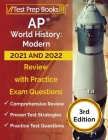 AP World History: Modern 2020 and 2021 Study Guide: AP World History Review Book and Practice Test Questions for the Advanced Placement Cover Image