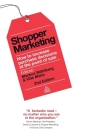 Shopper Marketing: How to Increase Purchase Decisions at the Point of Sale Cover Image