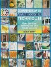 Compendium of Watercolour Techniques: 200 Tips, Techniques and Trade Secrets Cover Image