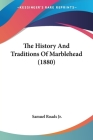 The History and Traditions of Marblehead (1880) Cover Image