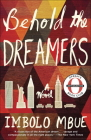 Behold the Dreamers (Oprah's Book Club): A Novel Cover Image