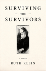Surviving the Survivors: A Memoir Cover Image