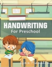 Handwriting for Preschool: Handwriting Practice Books for Kids Cover Image