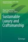 Sustainable Luxury and Craftsmanship (Environmental Footprints and Eco-Design of Products and Proc) Cover Image