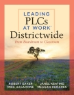 Leading Plcs at Work(r) Districtwide: From Boardroom to Classroom (a Leadership Guide for Teams Districtwide to Collaborate Effectively for Continuous Cover Image