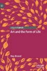 Art and the Form of Life Cover Image