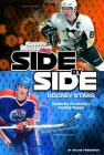 Side-By-Side Hockey Stars: Comparing Pro Hockey's Greatest Players (Side-By-Side Sports) Cover Image