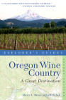 Explorer's Guide Oregon Wine Country: A Great Destination (Explorer's Great Destinations) Cover Image