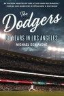 The Dodgers: 60 Years in Los Angeles Cover Image