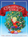 The Christmas Stick: A Children's Story Cover Image