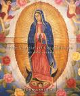 The Virgin of Guadalupe: Art and Legend Cover Image