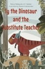 Ty the Dinosaur and the Substitute Teacher Cover Image