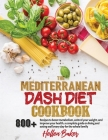 The Mediterranean Dash Diet Cookbook Cover Image