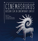 Cinemasaurus: Russian Film in Contemporary Context (Film and Media Studies) Cover Image