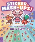 Sticker Mash-Ups! Cover Image